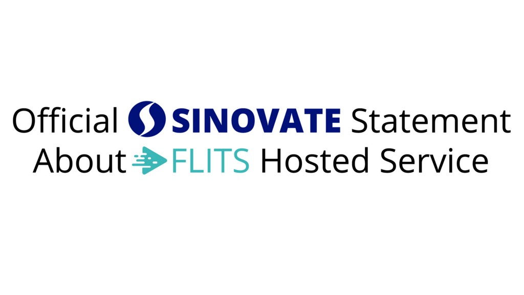 FLITS Hosted Service: Official SINOVATE Statement