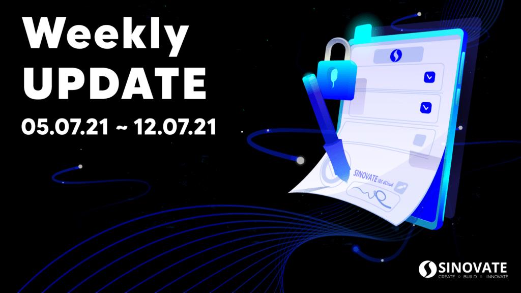 SINOVATE Weekly Update 05/07/2021 ~ 12/07/2021