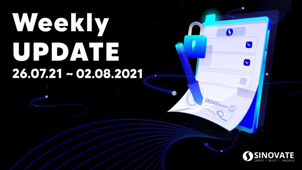 SINOVATE Weekly Update 26/07/2021 ~ 02/08/2021