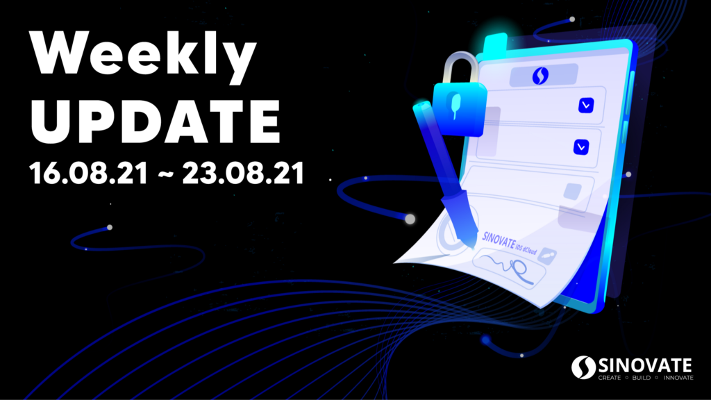 SINOVATE Weekly Update 16/08/2021 ~ 23/08/2021